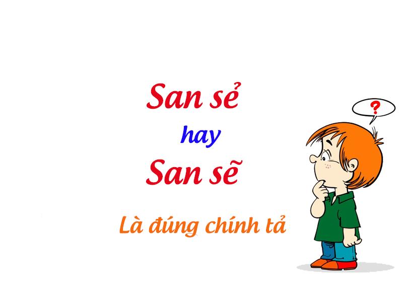 san-se-hay-san-se