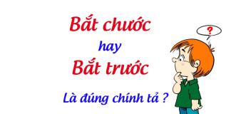 bat-chuoc-hay-bat-truoc-la-dung
