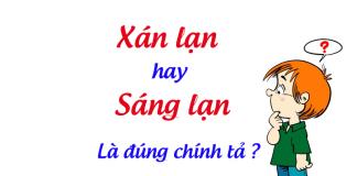 xan-lan-hay-sang-lan-la-dung